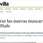 DIARIO DE SEVILLA Y LAS MASCARILLAS BSAFE ANTI VAHO