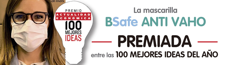PREMIO 100 MEJORES IDEAS DEL AÑO MASCARILLA BSAFE ANTI VAHO